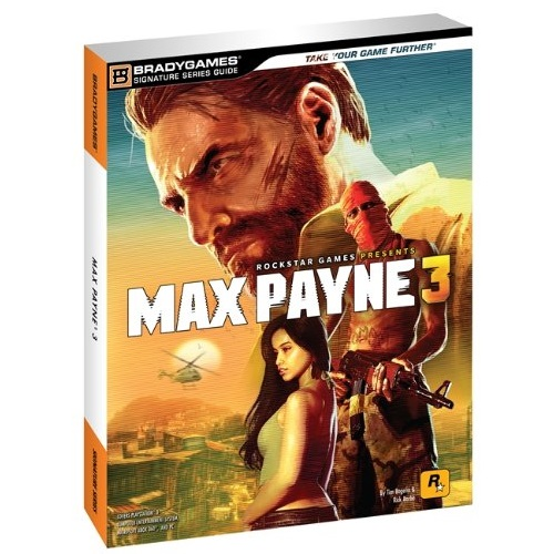 Max Payne 3 Official Guide